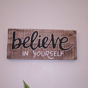 Wooden Believe in yourself wall hanging decor